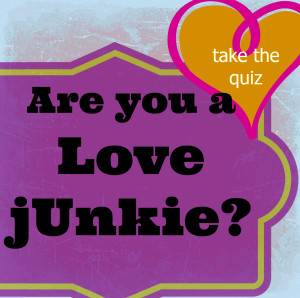 are_you_a_love_junkie_3
